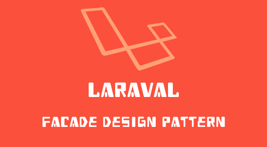 Laravel Facade implementation