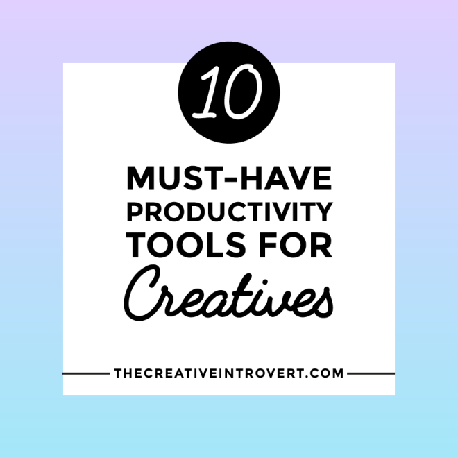 10 Must-Have Tools For Creatives