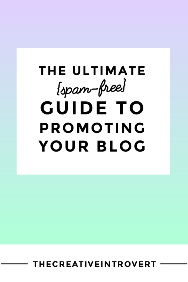 Ultimate Guide to Promoting Your Blog. This post outlines the foolproof 10-step process to getting your blog seen AND shared!