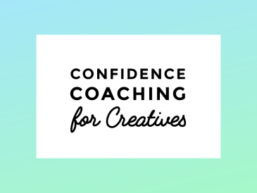 Confidence Coaching for Creatives