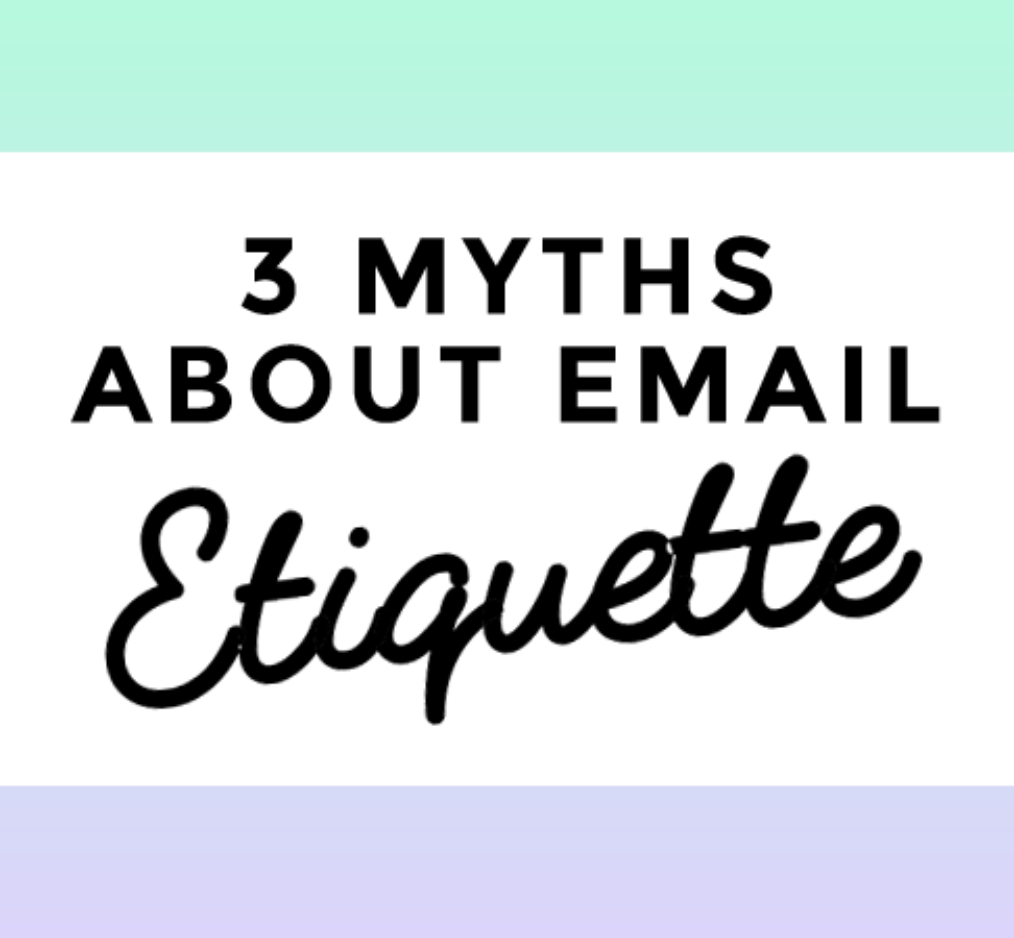 3 common myths about writing emails to hard-to-reach people >>