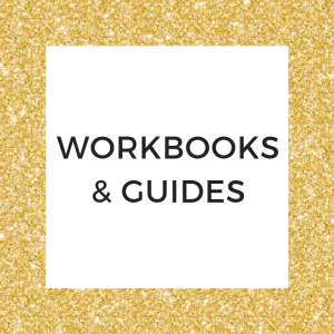 Workbooks and Guides