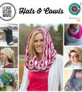 Hats & Cowls by Design Wars and The Crochet Cafe
