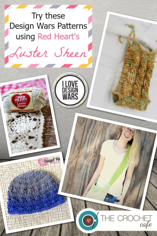 Try these Design Wars patterns using Red Heart Yarn's Luster Sheen (Blog)