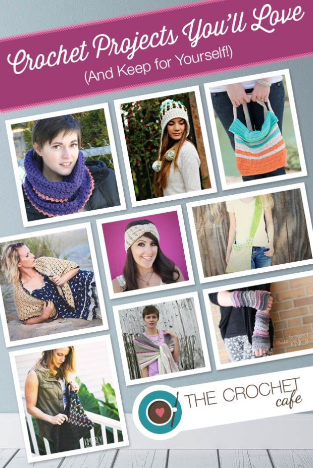 Crochet Projects You'll Love (And Keep for Yourseld) (Blog)