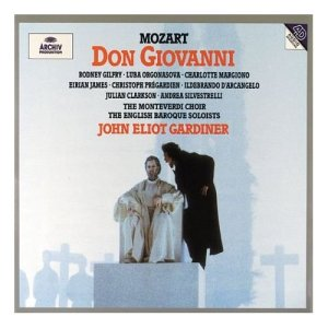 Don Giovanni performed by the Monteverdi Choir and English Baroque Soloists, conducted by John Elliot Gardiner.