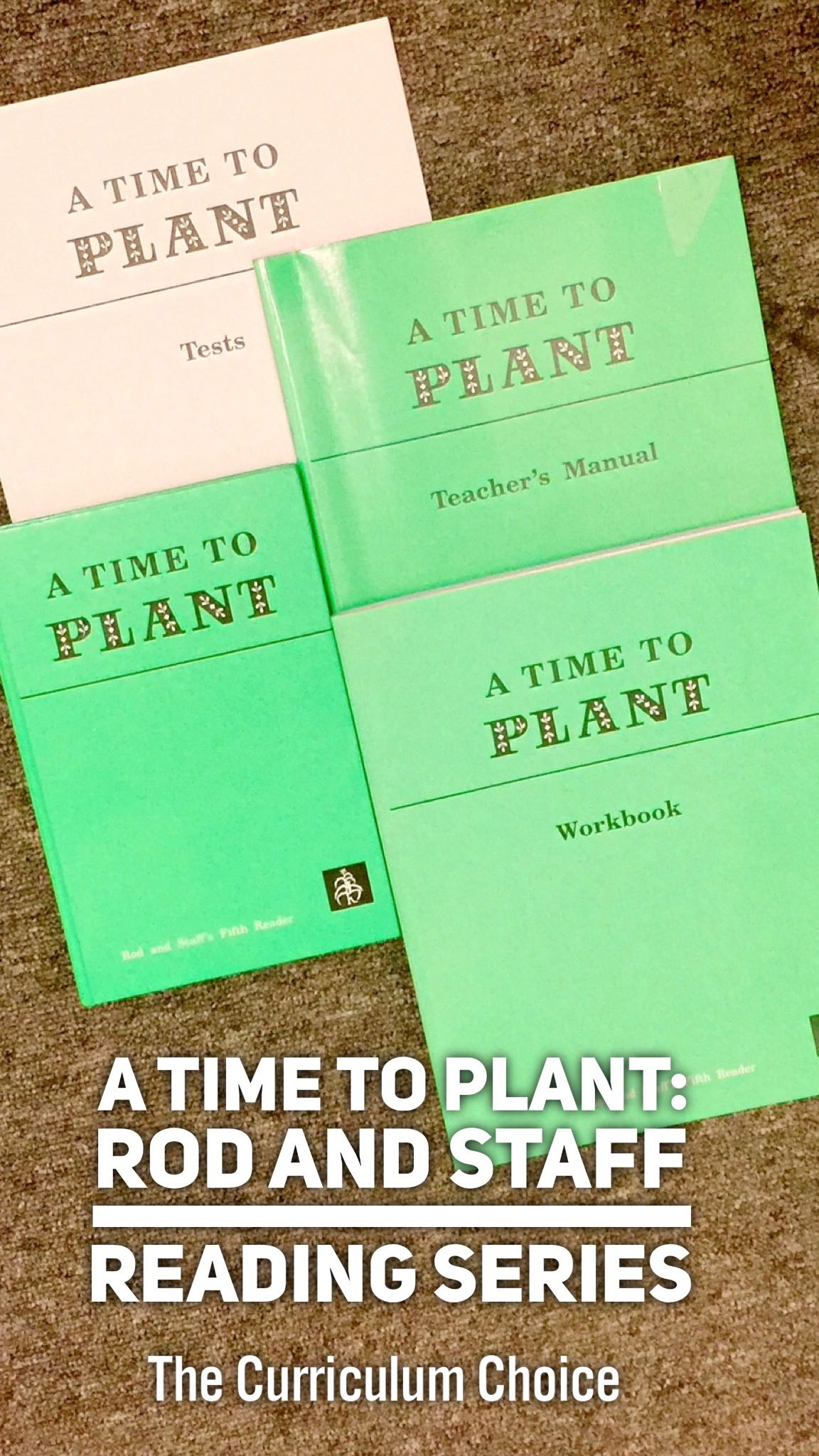 A Time To Plant Rod And Staff Reading Series