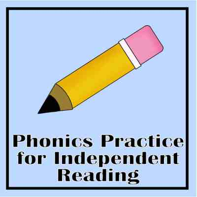 Phonics Practice for Independent Reading