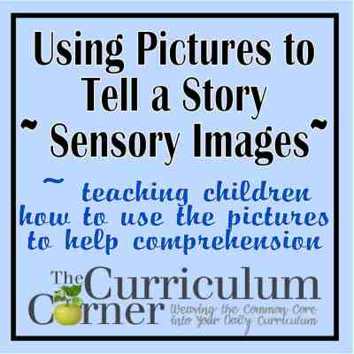 Sensory Images – Using Pictures to Tell a Story