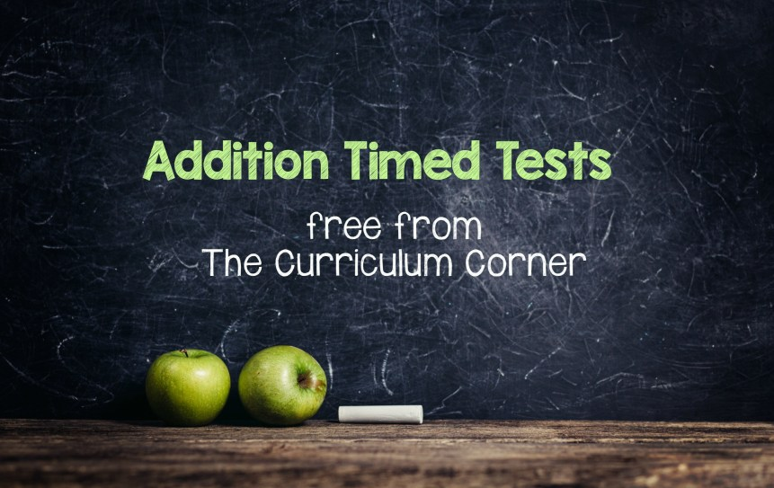 FREE Addition Timed Tests Pages from The Curriculum Corner