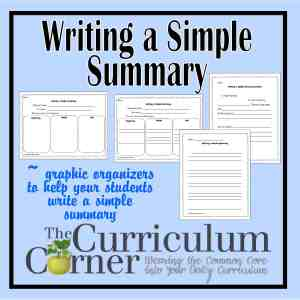 Writing a Simple Summary Graphic Organizers by The Curriculum Corner