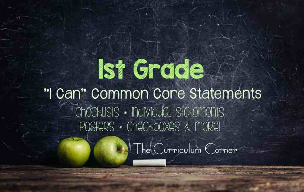 FREE 1st Grade I Can Common Core Statements from The Curriculum Corner