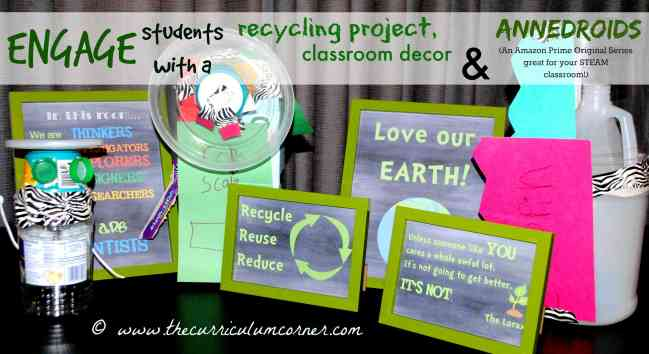 Earth Day Activities from The Curriculum Corner - printables for the classroom, recycling sort and building an android from trash