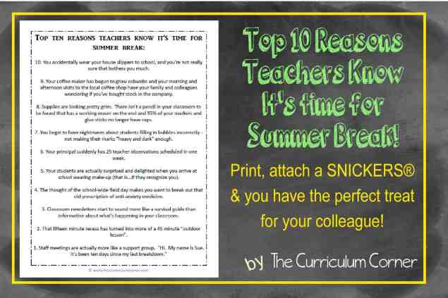 Top 10 Reasons Teachers Know It's Ready for Summer Break by The Curriculum Corner end of year