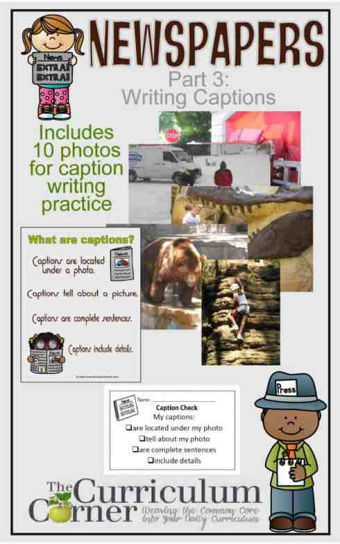 Newspapers Part 3: Writing Captions | Free journalism in the classroom materials from The Curriculum Corner | Writing Workshop