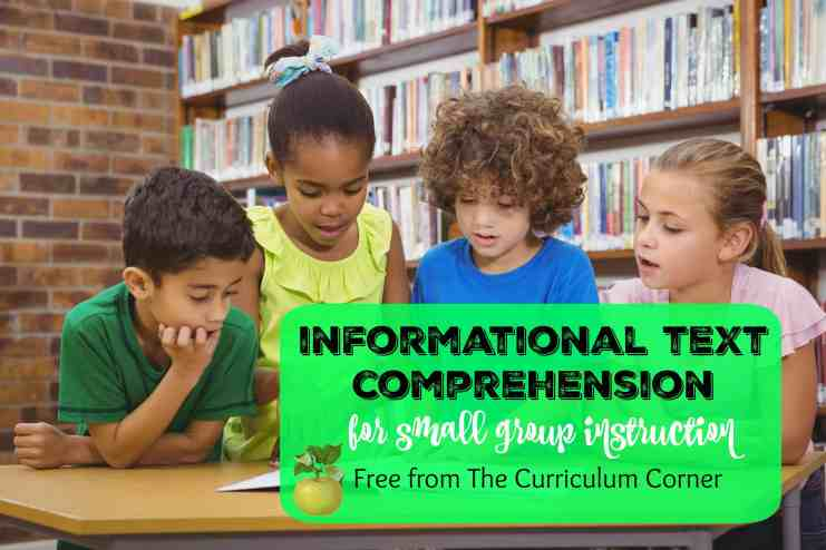 Informational Text Comprehension Activities for Small Group Instruction free from The Curriculum Corner | Small Group Toolkit