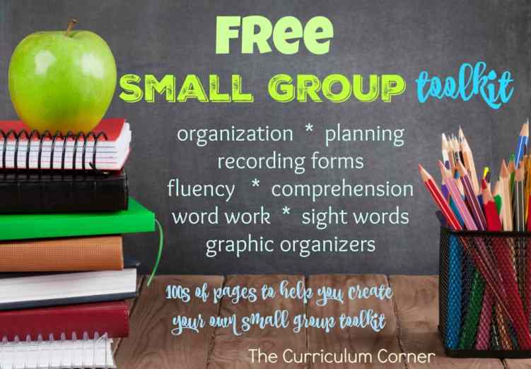 FREE Complete Small Group Toolkit from The Curriculum Corner for small group reading instruction | organization, planning, recording forms, fluency, comprehension, word work, sight words, graphic organizers | HUGE COLLECTION!