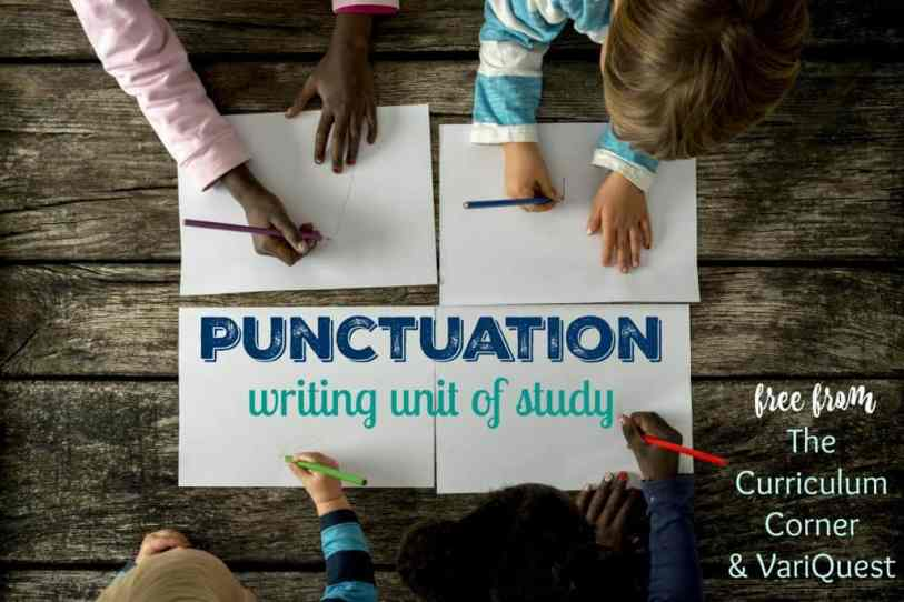 FREE Punctuation Writing Unit of Study from The Curriculum Corner & VariQuest