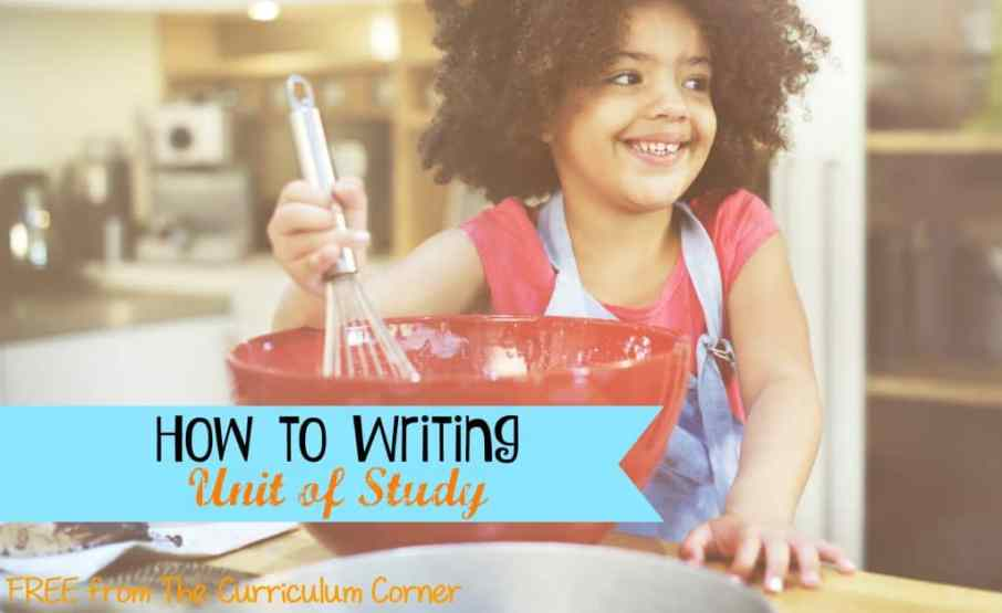 FREE How-To Writing Unit of Study for 1st, 2nd and 3rd Grades from The Curriculum Corner