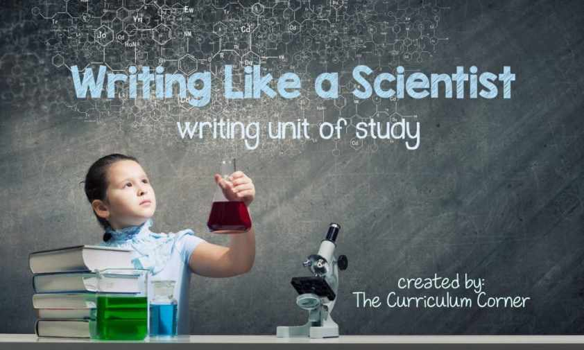 FREE Writing Like a Scientist Unit of Study for Writing Workshop from The Curriculum Corner
