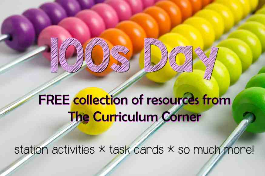 FREE 100th Day of School, Hundreds Day Collection of Resources | The Curriculum Corner | Stations | FREEBIES