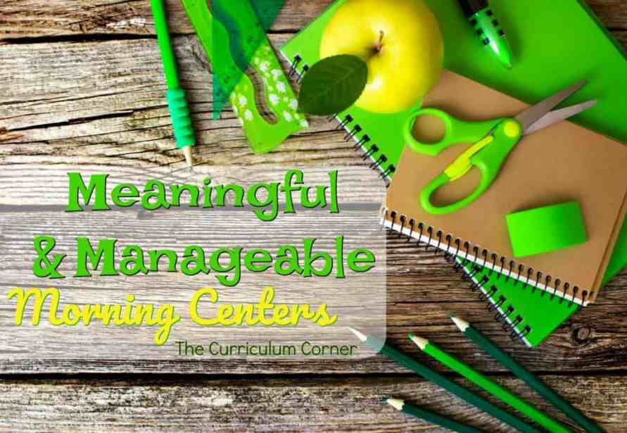 meaningful and manageable morning centers
