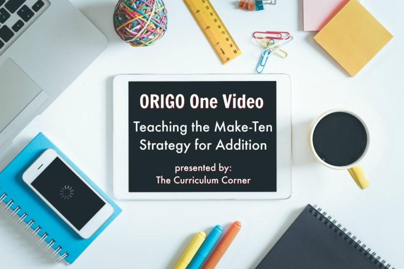 ORIGO One Make-10 Strategy for Addition
