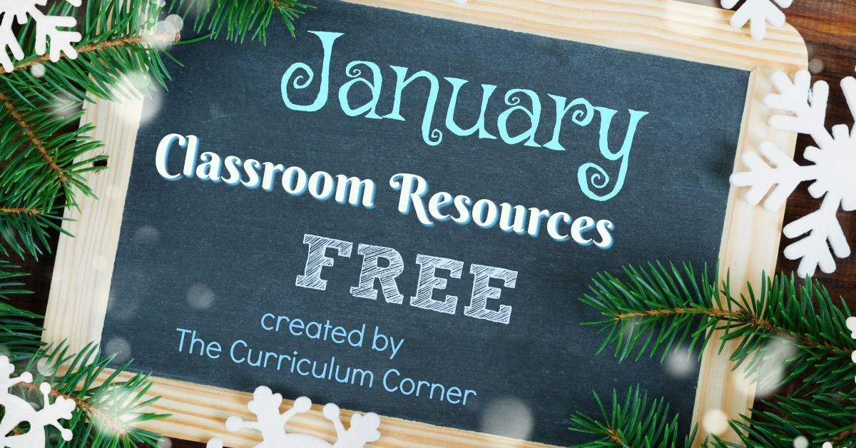 These January resources will help you prep for a smooth January. FREE classroom resources for teachers from The Curriculum Corner.