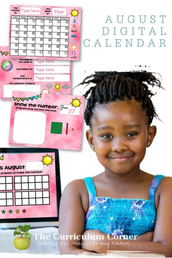 This August digital calendar is designed to help you with calendar time during your virtual instruction.