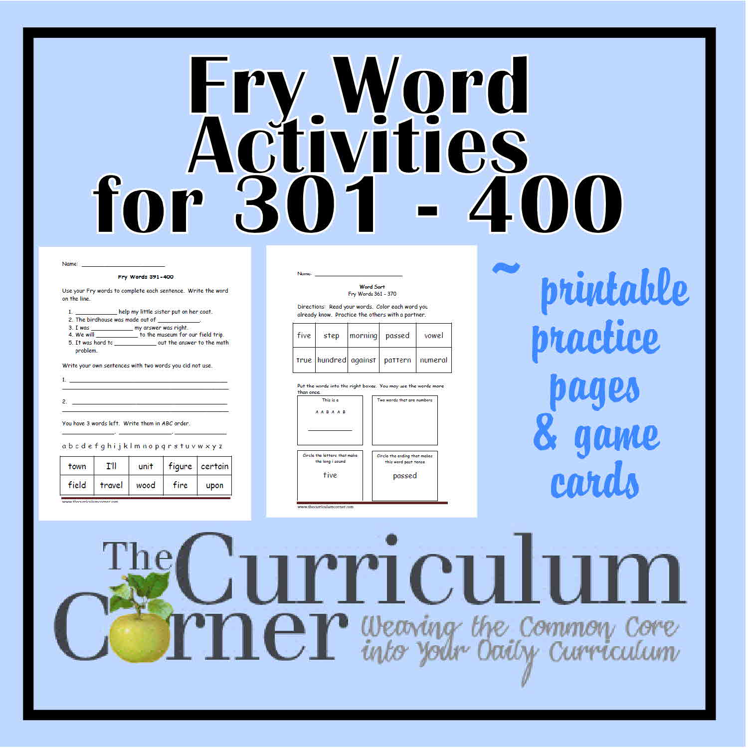 worksheet Fry Words Worksheets fry fourth hundred printables 301 400 the curriculum corner 123 below you will find activities designed to give students practice with 100 words they have been divided into group