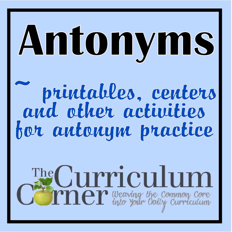Antonyms - The Curriculum Corner 123