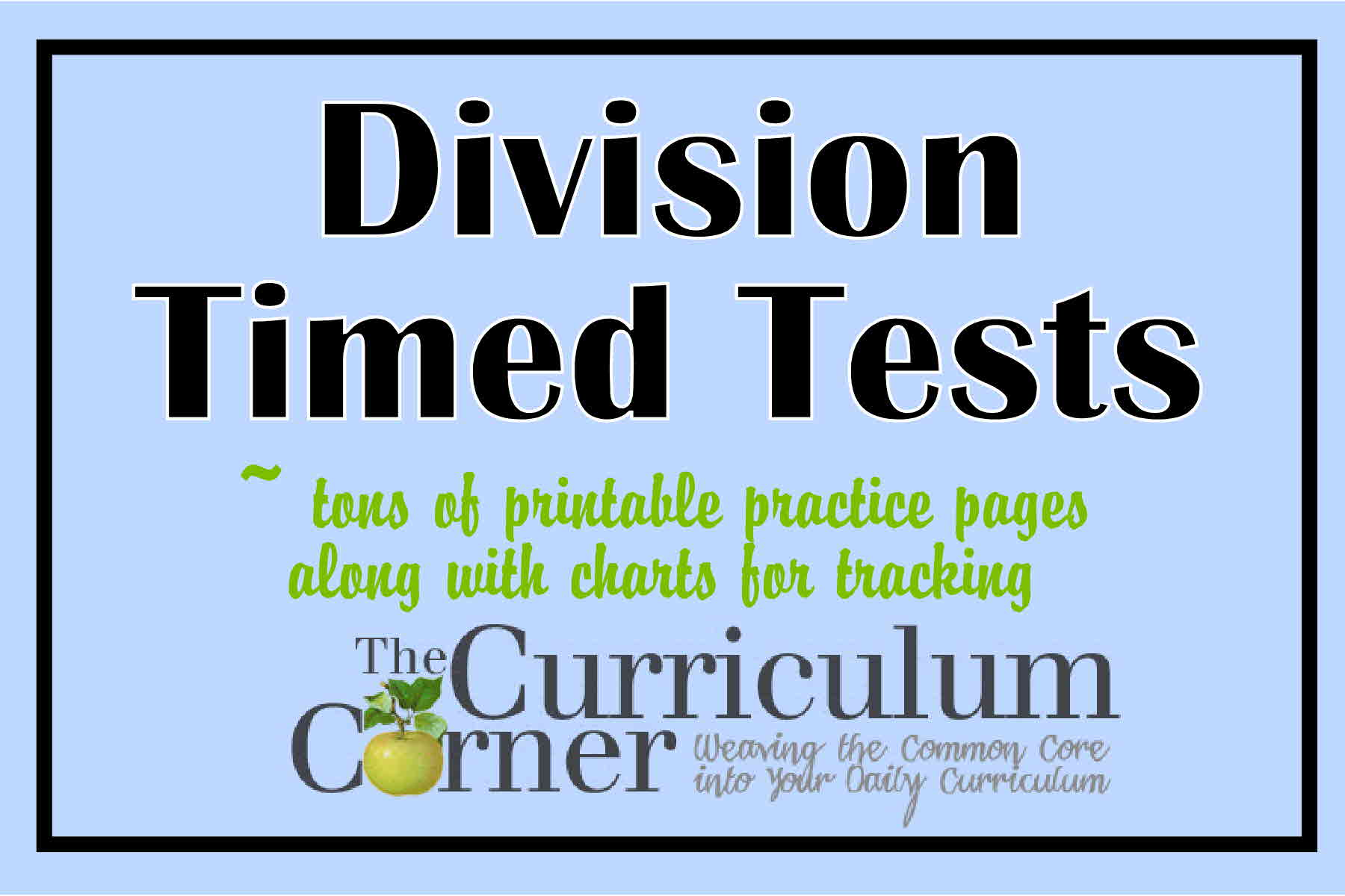 photograph relating to Division Timed Test Printable 0-12 identify Department Timed Assessments Educate Webpages - The Curriculum Corner 123
