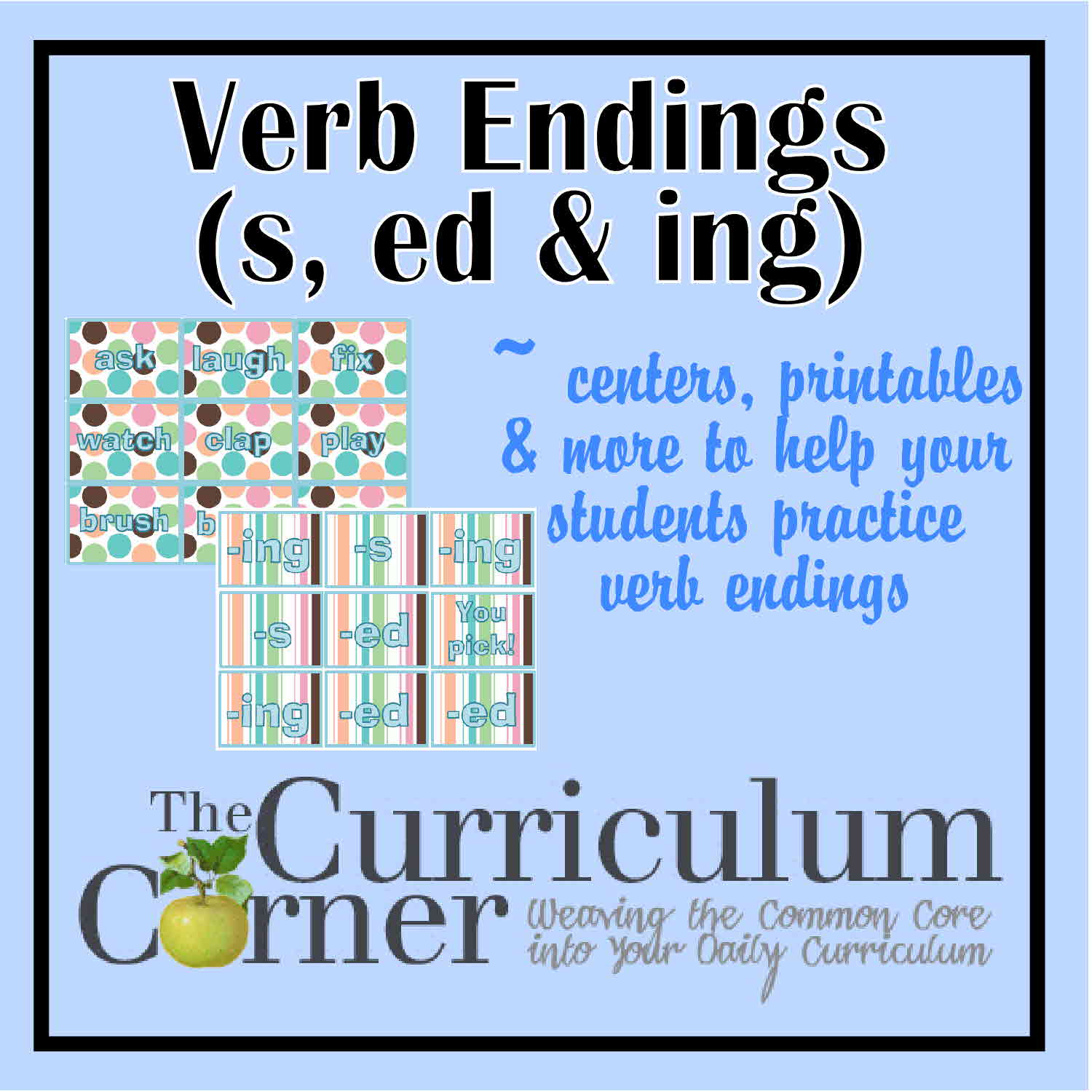 Verb Endings s ed ing The Curriculum Corner 123 – Inflectional Endings Worksheet