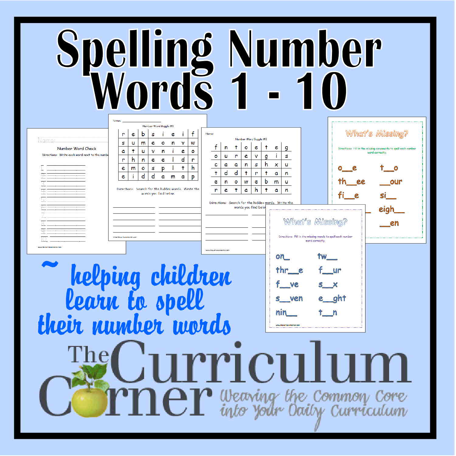 Worksheet Why Is Spelling Important spelling number words 1 10 the curriculum corner 123 kids learn to count at a young age but we often notice many gaps in of believe it is important for students t
