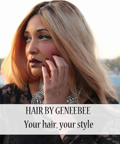 BEAUTY| HAIR BY GENEEBEE 5