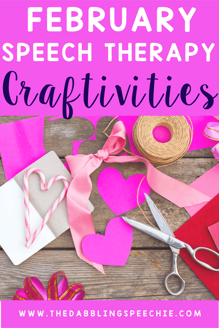 February Speech Therapy Craftivities Thedabblingspeechie