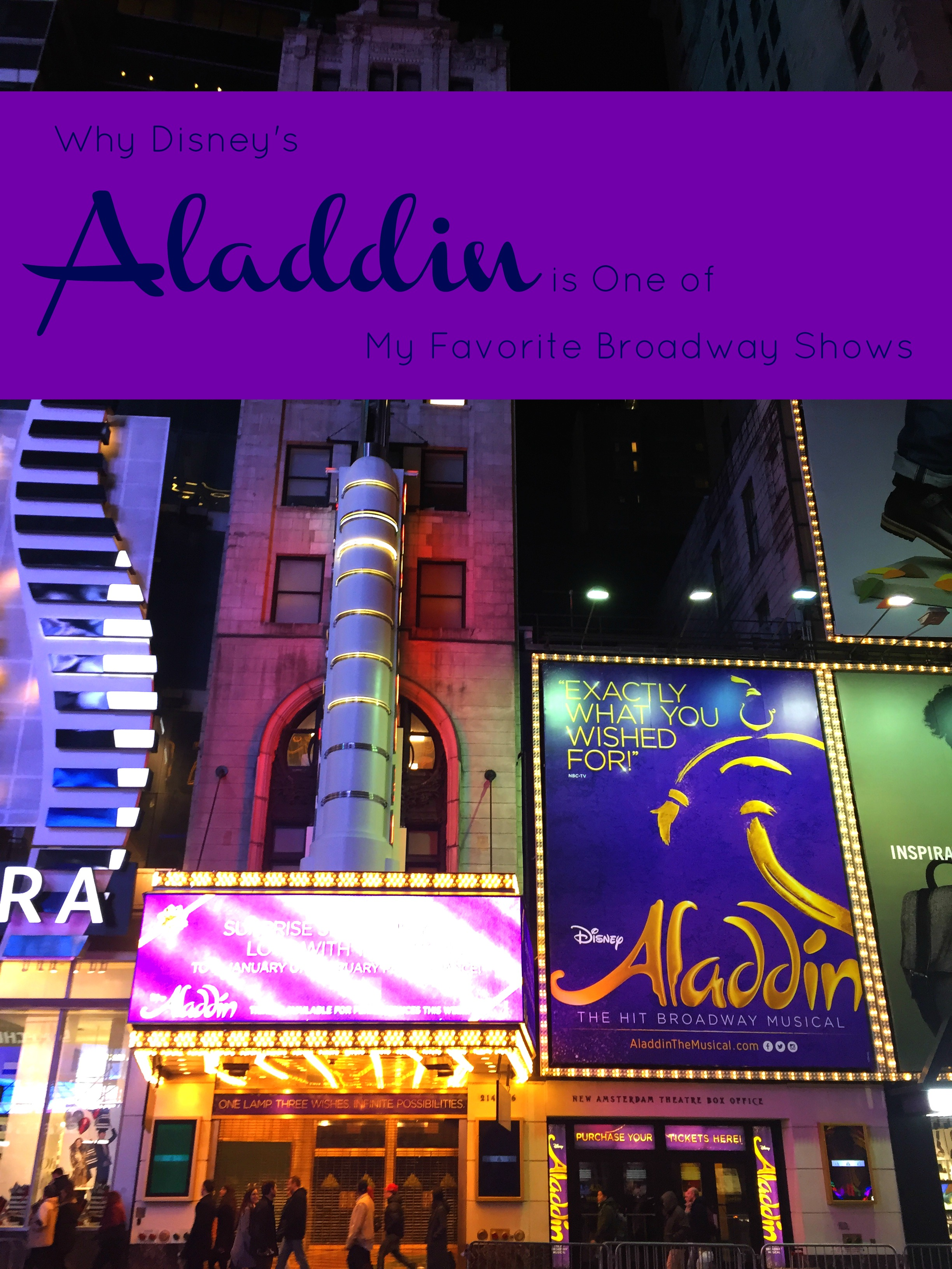 Disney's Aladdin the Musical at the New Amsterdam Theater on Broadway, NY