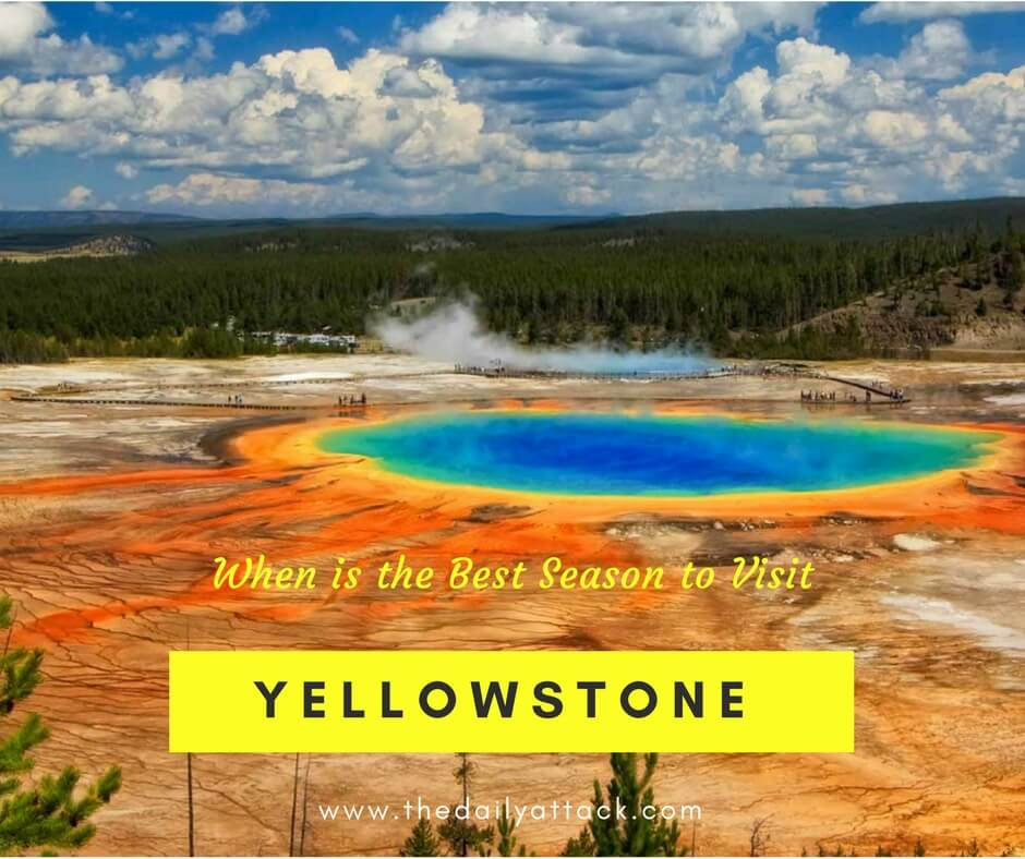 When is the Best Season to Visit Yellowstone