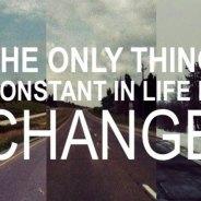 Change Is Constant. . .