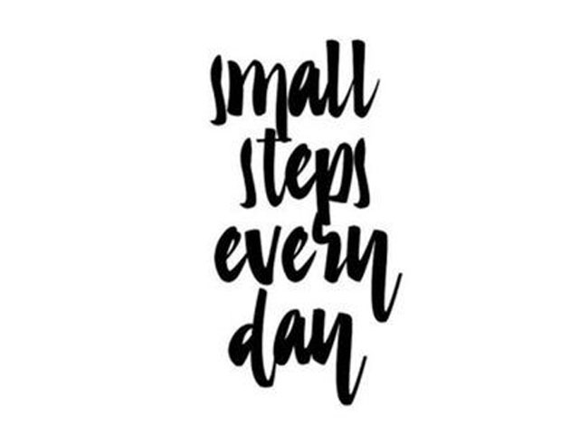 Small Steps. . .