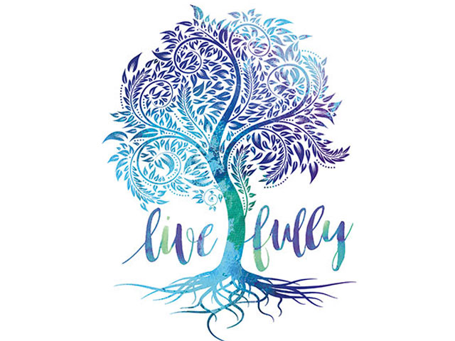 Live Fully. . .