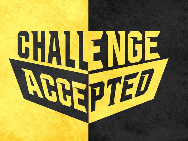Challenge. . .