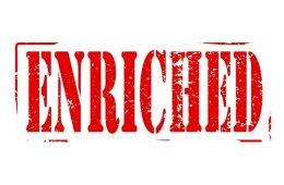 Enriched. . .