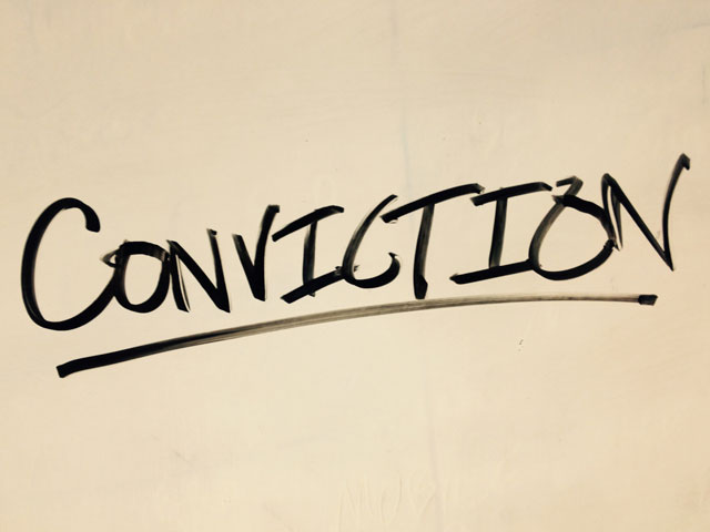 Convictions. . .