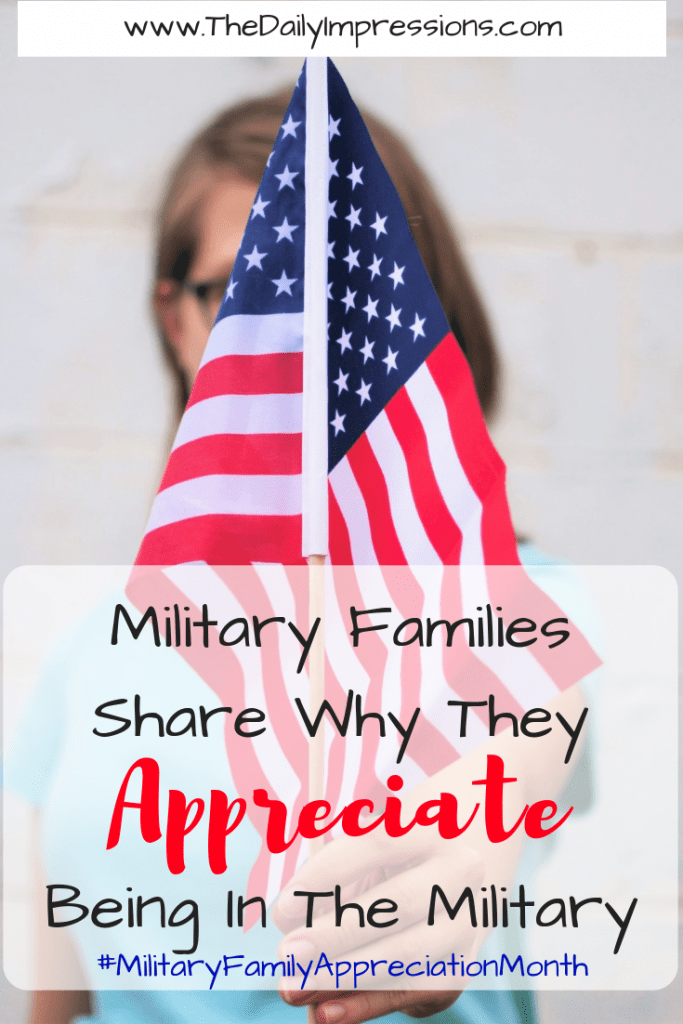 7 Military Families Share Why They Appreciate Being In The Military