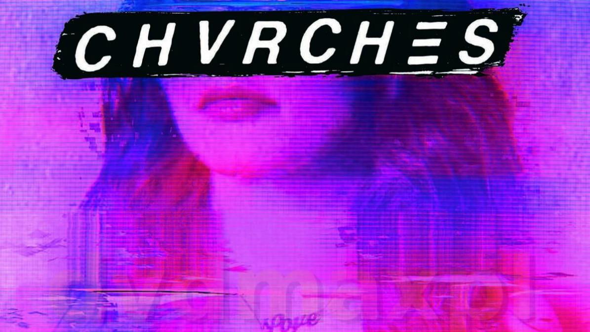 [ALBUM REVIEW] CHVRCHES - 'Love Is Dead'