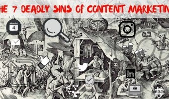 The 7 Deadly Sins Of Content Marketing