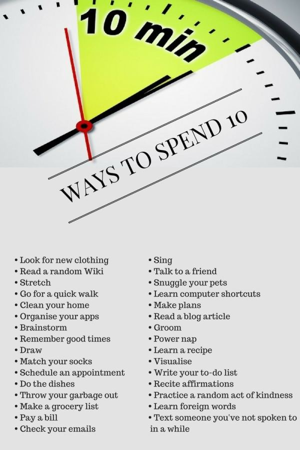 what to do when you have 10 minutes to spare