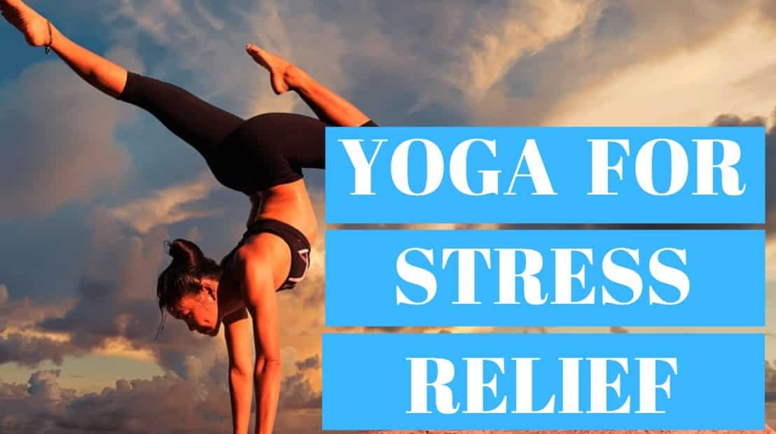 How Yoga Relieves Stress Naturally