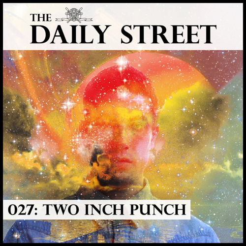 The-Dail-Street-Mixtape-027-Two-Inch-Punch